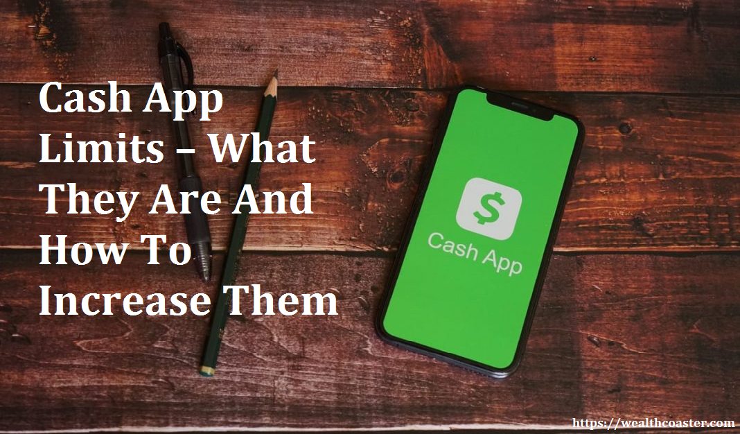 Cash App Limits – What They Are And How To Increase Them
